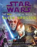 Star Wars: The New Essential Guide to Alien Species (Paperback)