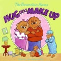 The Berenstain Bears Hug and Make Up (Paperback)