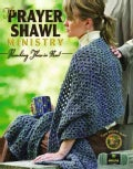 The Prayer Shawl Ministry: Reaching Those in Need (Paperback)