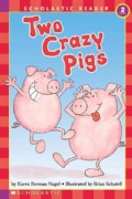 Two Crazy Pigs (Paperback)