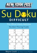 New York Post Difficult Su doku: The Official Utterly Addictive Number-placing Puzzle (Paperback)