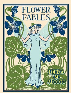 Flower Fables (Hardcover)