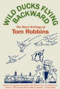 Wild Ducks Flying Backward (Paperback)