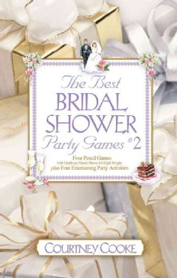 The Best Bridal Shower Party Games: Four Pencil Games With Duplicate Game Sheets for Eight People Plus Four Enter... (Paperback)