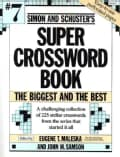 Simon and Schuster's Super Crossword Book 7: The Biggest and the Best (Paperback)