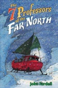 The 7 Professors of the Far North (Paperback)