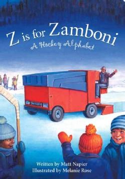 Z Is for Zamboni: A Hockey Alphabet (Board book)