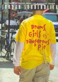 Drums, Girls & Dangerous Pie (Paperback)