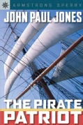 John Paul Jones: The Pirate Patriot (Hardcover)