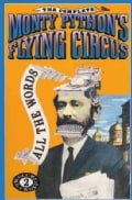 The Complete Monty Python's Flying Circus: All the Words (Paperback)