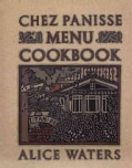 The Chez Panisse Menu Cookbook (Paperback)