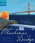 Mackinac Bridge: The Five Mile Poem (Hardcover)