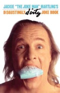 "Jackie ""the Joke Man"" Martling's: Disgustingly Dirty Joke Book (Paperback)"
