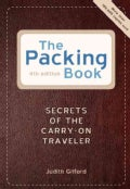 The Packing Book: Secrets of the Carry-on Traveler (Paperback)
