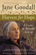 Harvest for Hope: A Guide to Mindful Eating (Paperback)