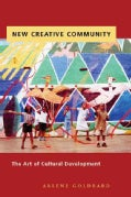 New Creative Community: The Art of Cultural Development (Paperback)
