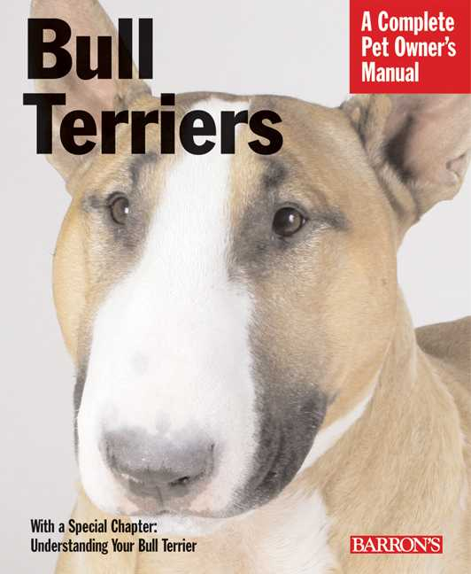 Bull Terriers: Everything About Purchase, Care, Nutrition, Behavior, and Training (Paperback)