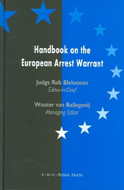 Handbook On The European Arrest Warrant (Hardcover)
