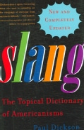 Slang: The Topical Dictionary of Americanisms (Hardcover)