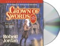 A Crown of Swords: the Wheel of Time (CD-Audio)