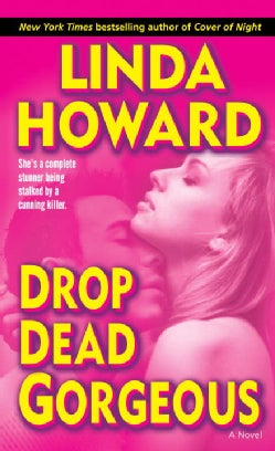 Drop Dead Gorgeous (Paperback)