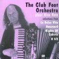 Club Foot Orchestra - Plays Nino Rota: Selections From La Dolce Vita (OST)