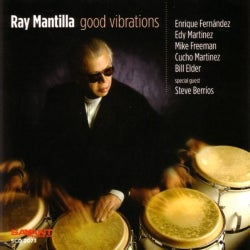 Ray Mantilla - Good Vibrations