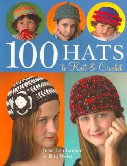 100 Hats to Knit & Crochet (Paperback)