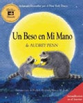Un Beso En Mi Mano/ The Kissing Hand (Hardcover)
