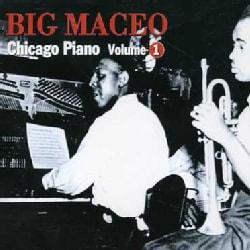 Big Maceo Merriweather - Chicago Piano: Vol. 1