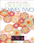 Crocheted Scarves Two (Hardcover)