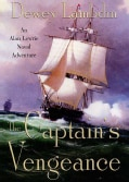 The Captain's Vengeance: An Alan Lewrie Naval Adventure (Paperback)
