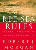 The Red Sea Rules: 10 God-given Strategies for Difficult Times (Hardcover)