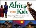 Africa for Kids: Exploring a Vibrant Continent: 19 Activities (Paperback)
