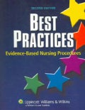 Best Practices: Evidence-based Nursing Procedures (Paperback)