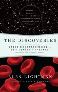 The Discoveries: Great Breakthroughs in 20th-century Science, Including the Original Papers (Paperback)