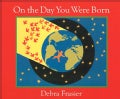 On the Day You Were Born (Board book)