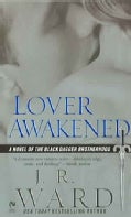 Lover Awakened: A Novel of the Black Dagger Brotherhood (Paperback)