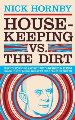 Housekeeping Vs. the Dirt (Paperback)