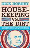 Housekeeping Vs. the Dirt (Paperback)