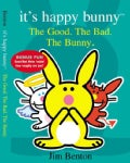 It's Happy Bunny: The Good, the Bad, and the Bunny (Hardcover)
