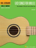 Easy Songs for Ukulele: Ukulele Method Supplement to Any Ukulele Method (Paperback)