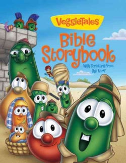 Veggietales Bible Storybook: With Scripture from the Nirv (Hardcover)
