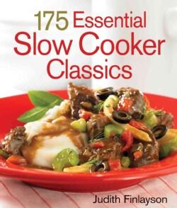 175 Essential Slow Cooker Classics (Hardcover)