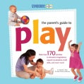 The Parent's Guide to Play (Paperback)