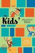 The Kids' Devotional Bible (Hardcover)