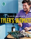 Tyler's Ultimate: Brilliant Simple Food to Make Any Time (Hardcover)