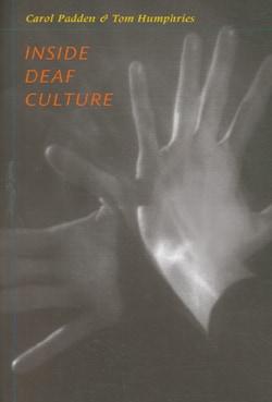 Inside Deaf Culture (Paperback)