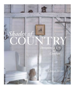 Shades of Country: Designing a Life of Comfort (Hardcover)