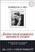 Saving Your Marriage Before It Starts: Seven Questions to Ask Before-and After-You Marry (Paperback)